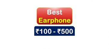 Best Earphone under 500 Rupee in India Market