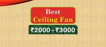 Best Ceiling Fan from 2000 to 3000 Rupees Range in India