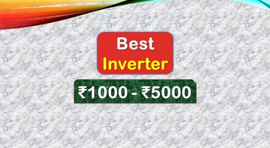 Best Inverter under 5000 Rupees in India Market