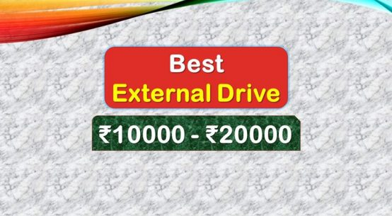Best External Drive under 20000 Rupees in India Market