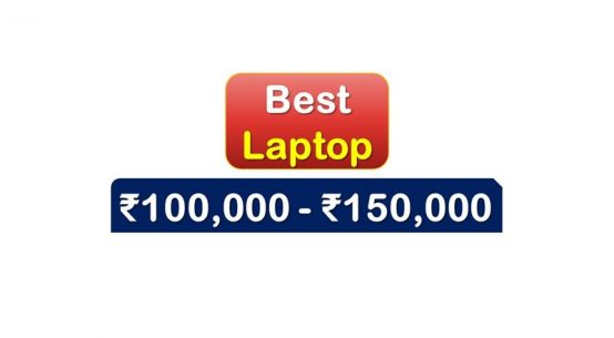 Best Laptops under 150000 Rupees in India Market